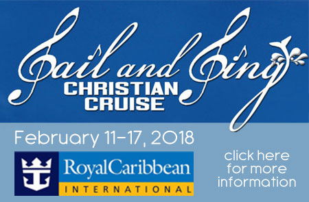 for more info on the 2018 Sail and Sing Christian Cruise