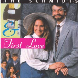 The Schmidts & First Love