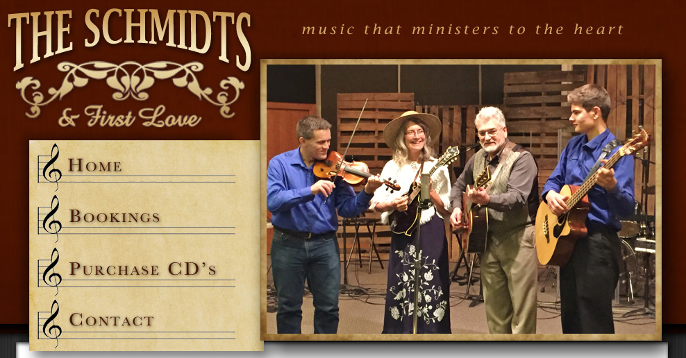 The Schmidts & First Love - Gospel Bluegrass at its Best!